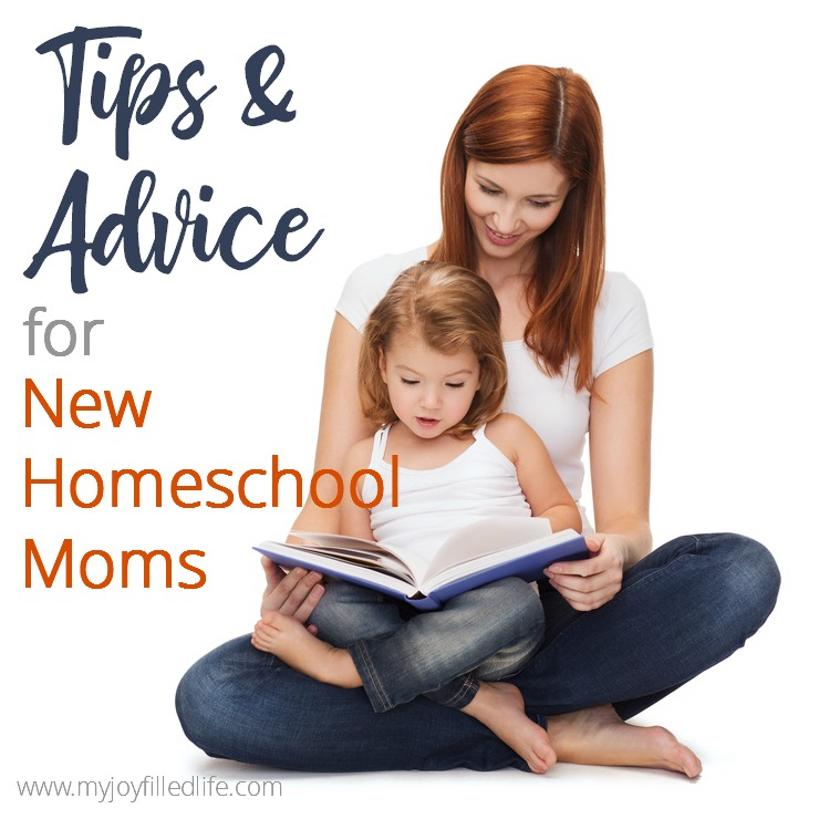 Tips and Advice for New Homeschool Moms